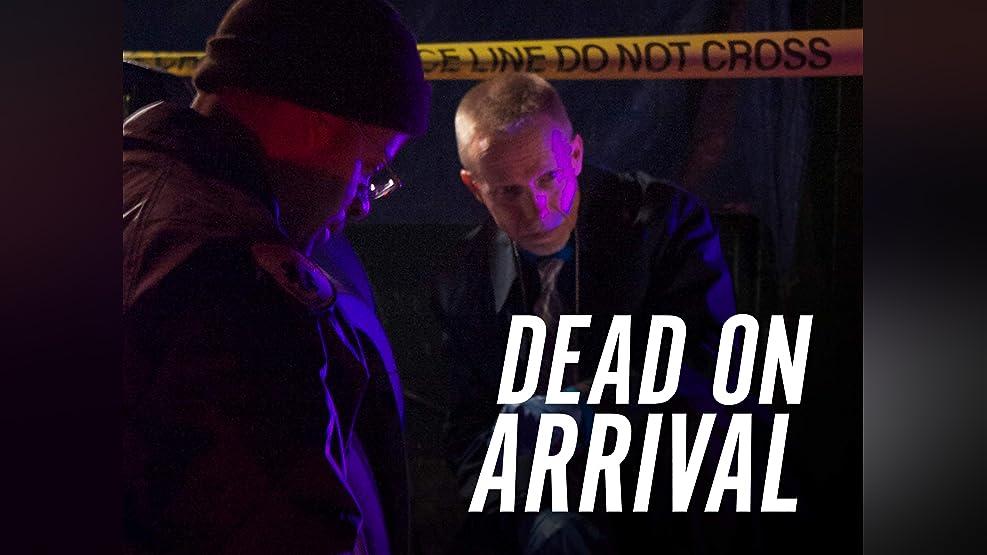 Dead on Arrival - Season 1