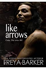 Like Arrows (Cedar Tree Series Book 6) Kindle Edition