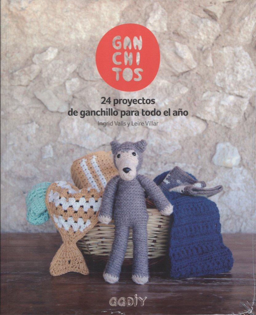 Ganchitos: 24 proyectos de ganchillo para todo el año GGDIY: Amazon ...