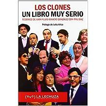 LOS CLONES.UN LIBRO MUY SERIO Jan 10, 2012