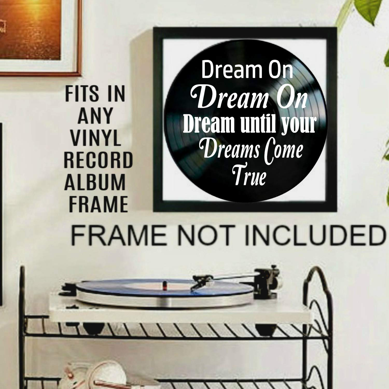 Dream On song lyric art//inspired by Aerosmith//Vinyl Record Album Wall Decor
