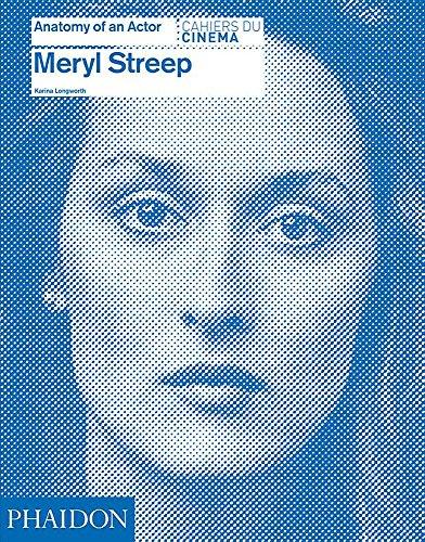 Meryl Streep: Anatomy of an Actor