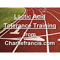 Lactic Acid Tolerance Training