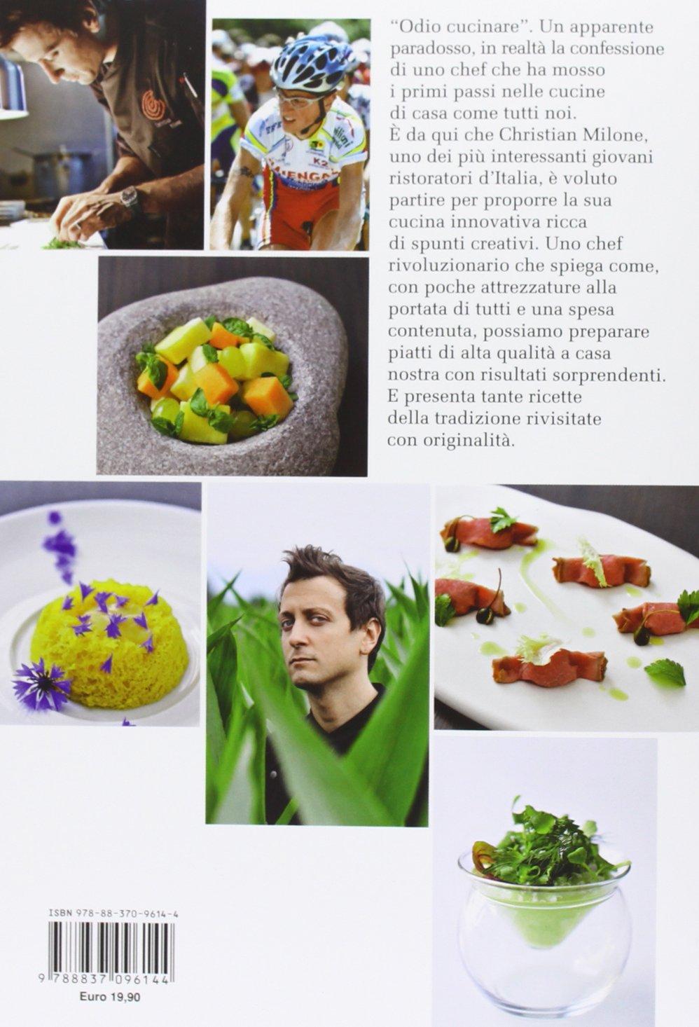 Odio cucinare (Gastronomia miscellanea): Amazon.es: Christian Milone, C. Orlandi: Libros en idiomas extranjeros
