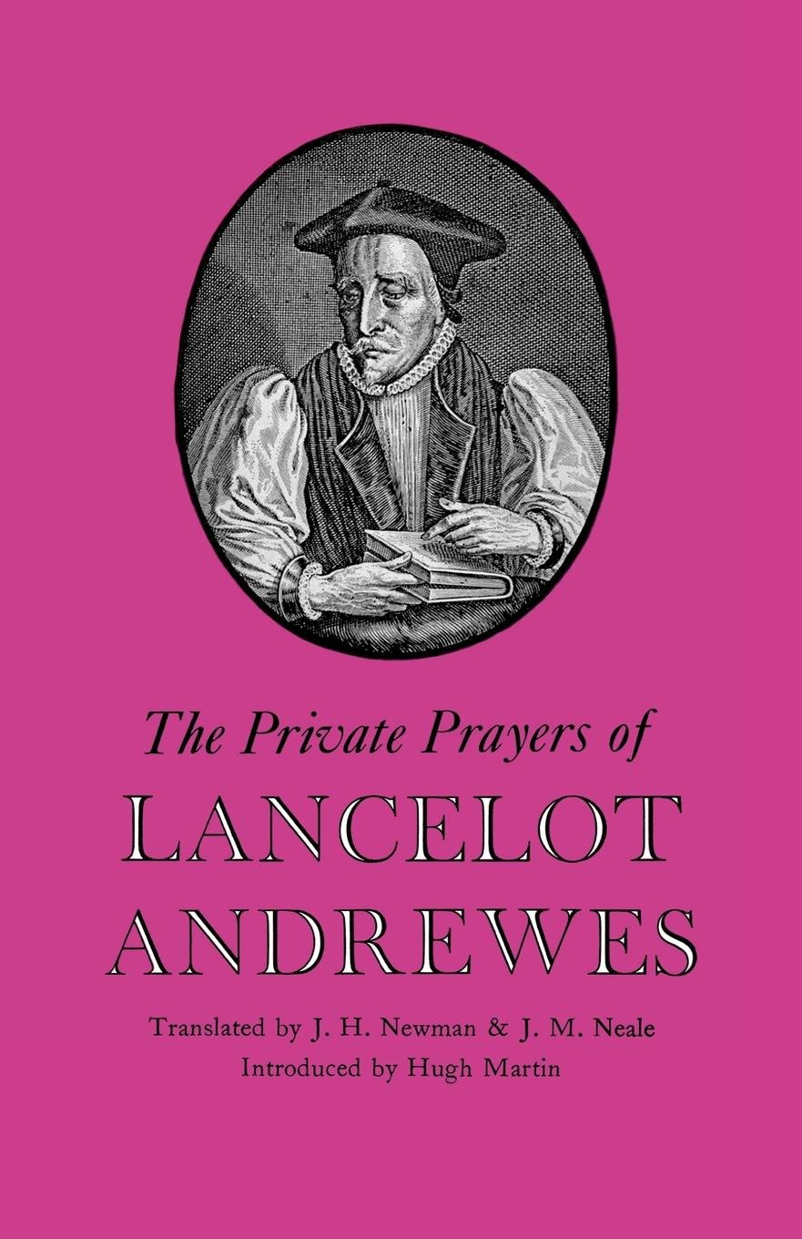 Download The Private Prayers of Lancelot Andrewes (Treasury of Christian Books) PDF
