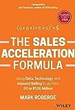 The Sales Acceleration Formula [Hardcover] [Jan 01, 2018] Mark Roberge