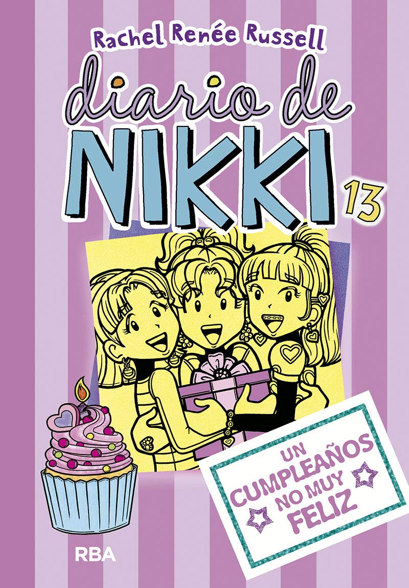 Diario De Nikki 13 Un Cumpleaños No Muy Feliz Spanish Edition 9788427213098 Russell Rachel Rénee Llasat Botija Isabel Books