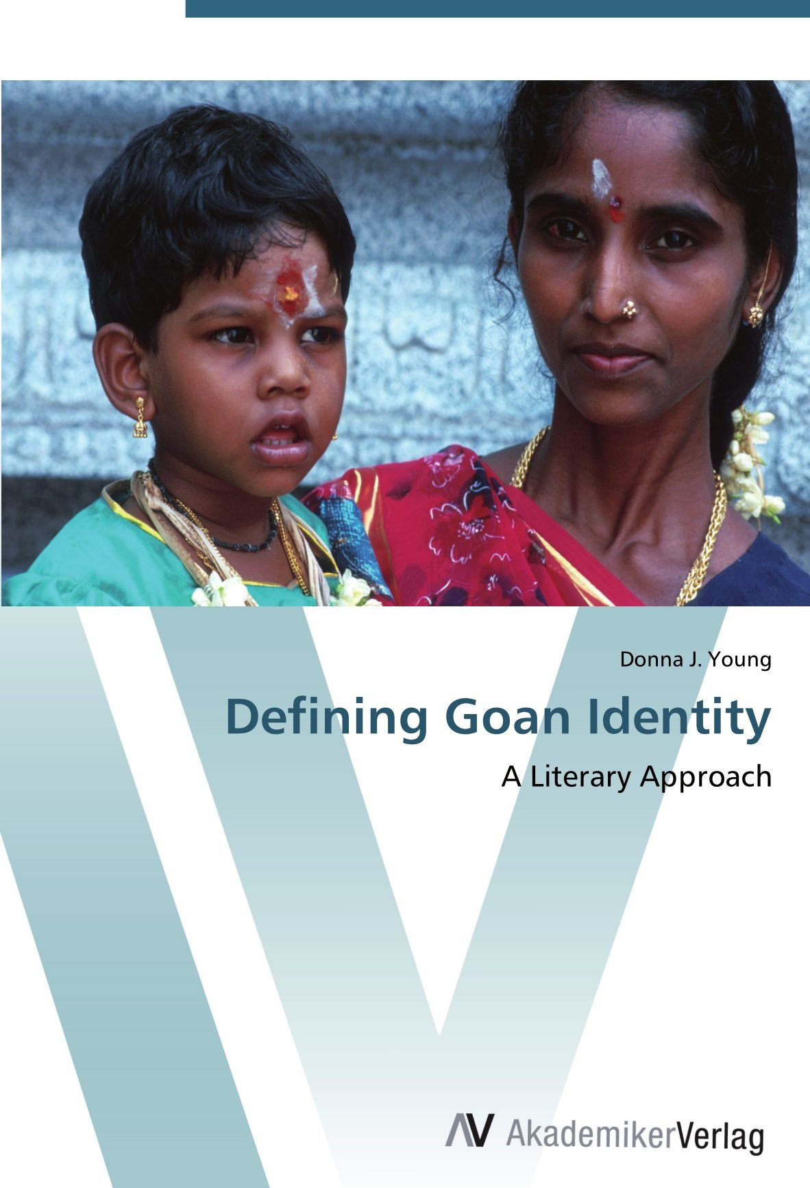 Defining Goan Identity: A Literary Approach pdf epub