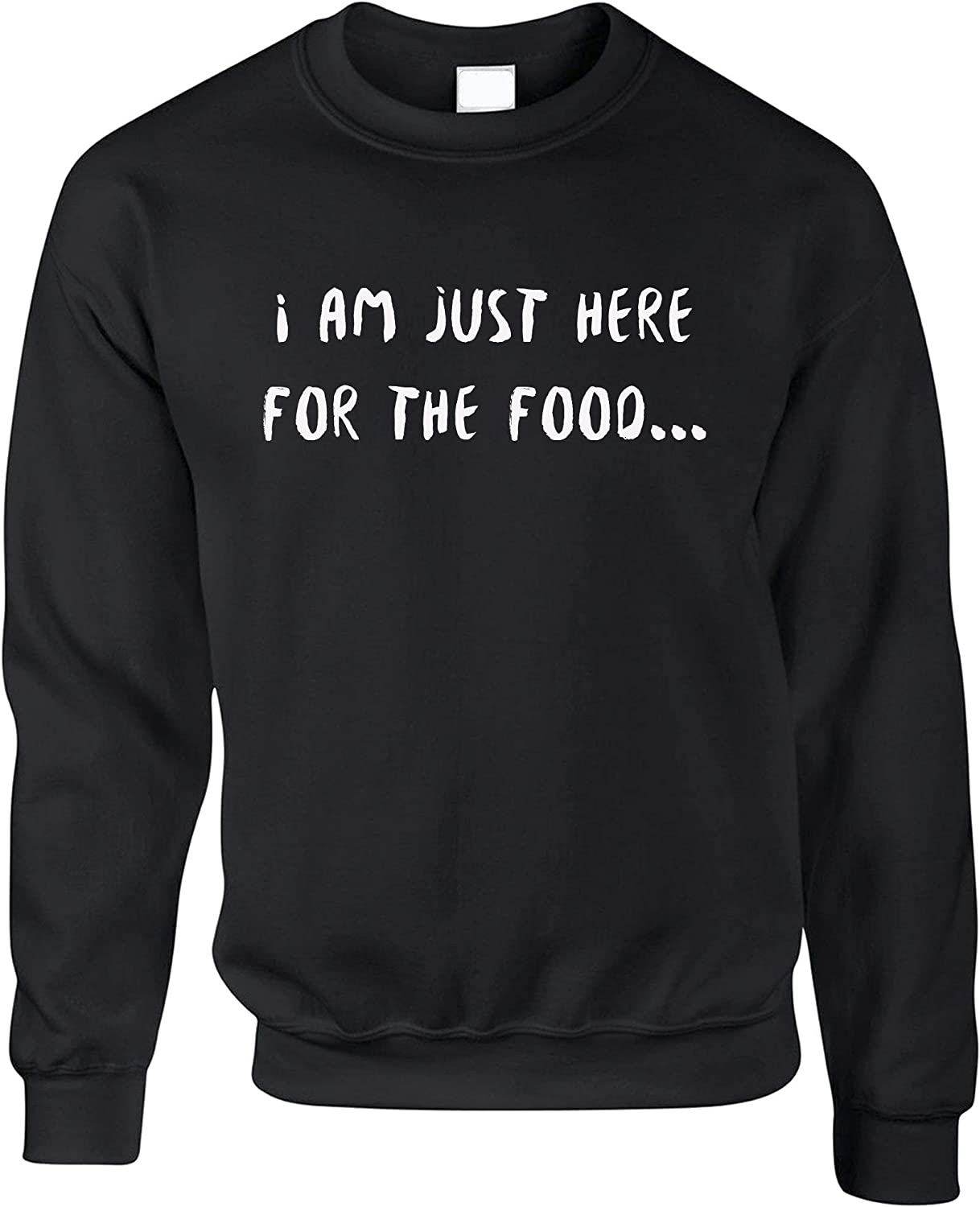 Novelty Jumper I'm Just Here for The Food Slogan