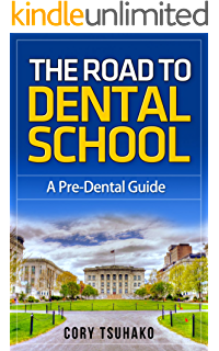 The Dental School Admissions Guide I Wish I Had: How I did it with a