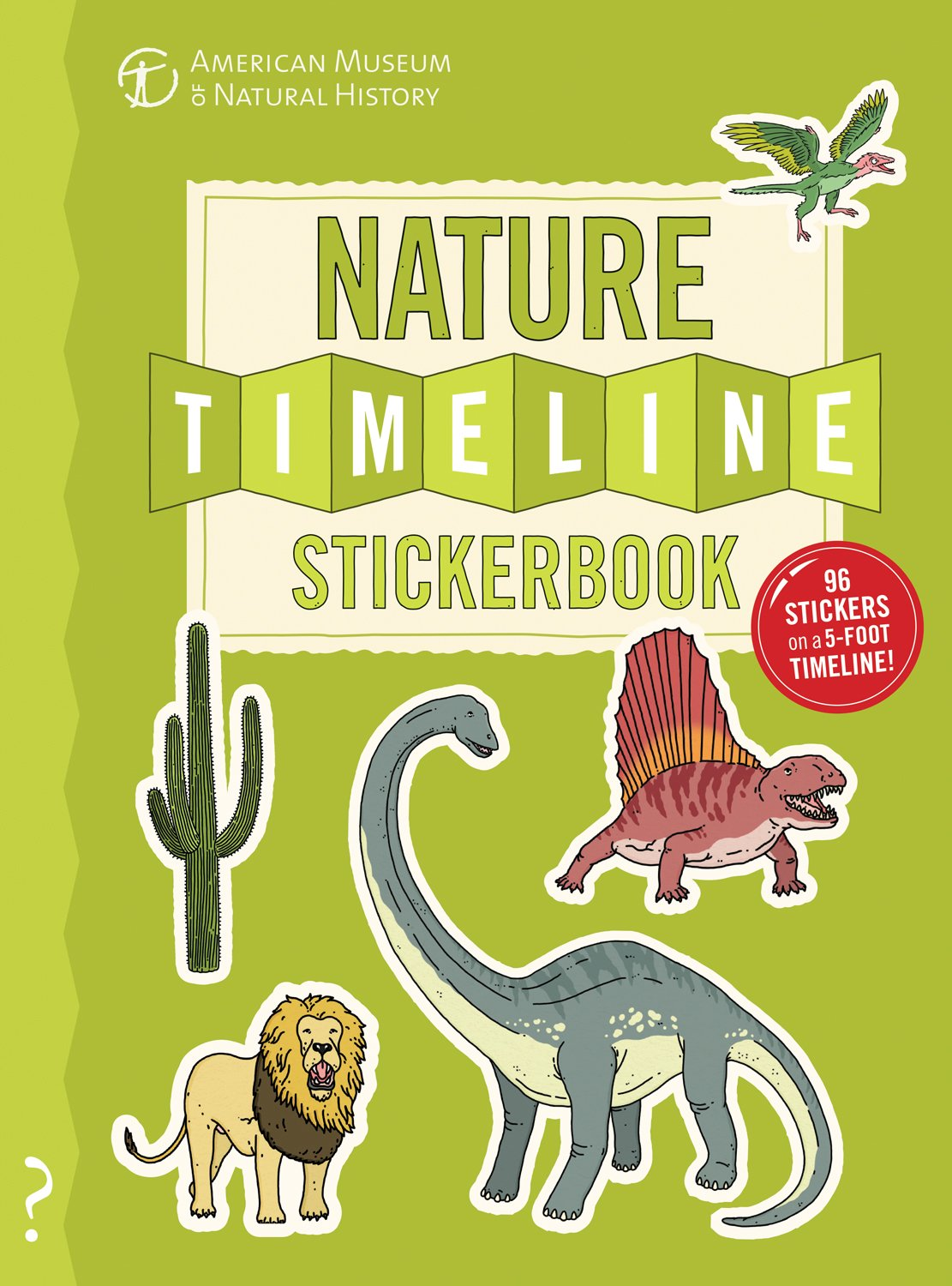The Nature Timeline Stickerbook From bacteria to humanity the story of life on Earth in one epic timeline!