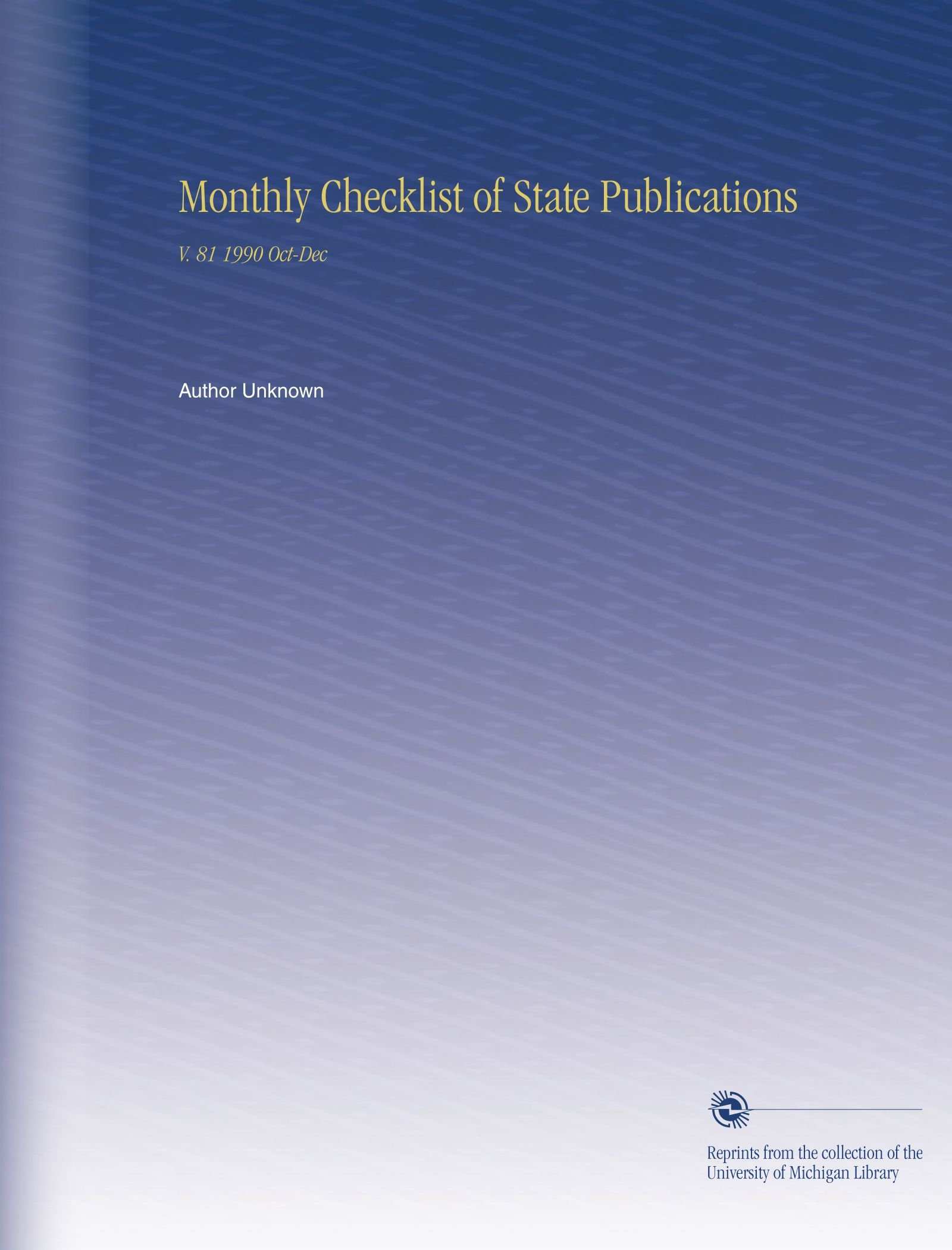 Monthly Checklist of State Publications: V. 81 1990 Oct-Dec pdf