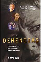 DEMENCIAS. INVESTIGACIÓN, DIAGNÓSTICO Y TRATAMIENTO (Spanish Edition) Paperback