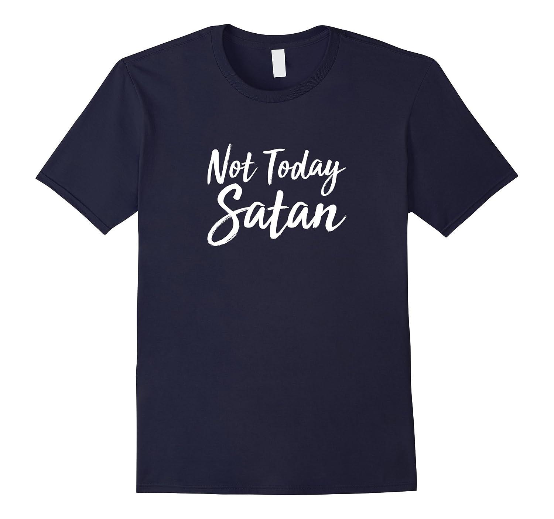 Not Today Satan Shirt Large-Tovacu