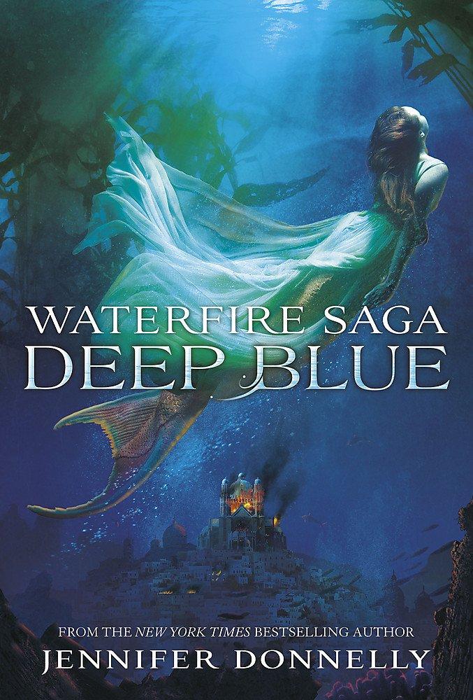 Buy Deep Blue: Book 1 (Waterfire Saga) Book Online at Low Prices in India |  Deep Blue: Book 1 (Waterfire Saga) Reviews & Ratings - Amazon.in