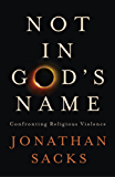 Not in God's Name: Confronting Religious Violence (English Edition)