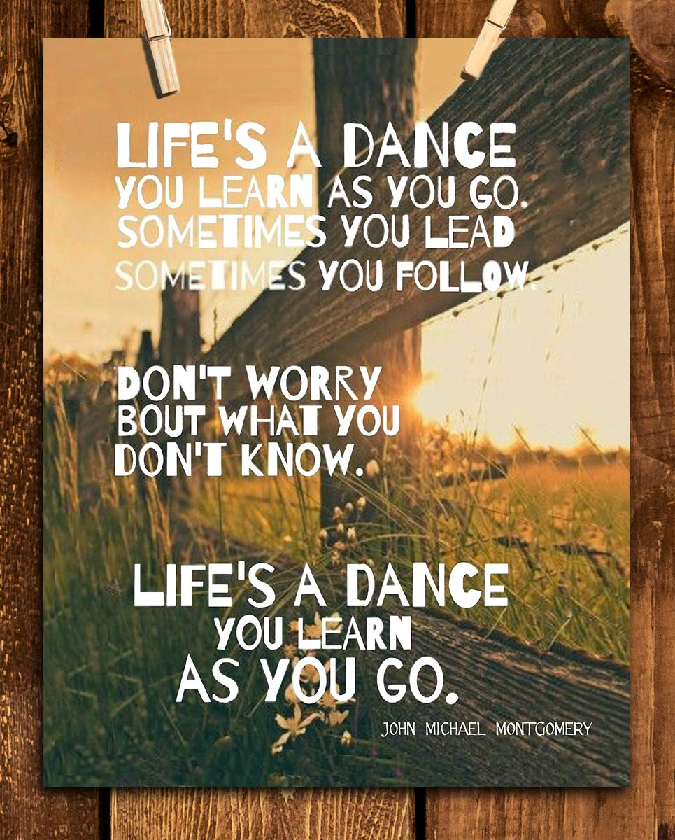 """""""Life's a Dance"""" Song Art Print-by John Michael Montgomery. 8 x 10 Music Wall Print-Ready To Frame. Modern Typographic Print. Home-Studio-Bar-Man Cave Decor. Perfect Gift For Country Music Lovers."""
