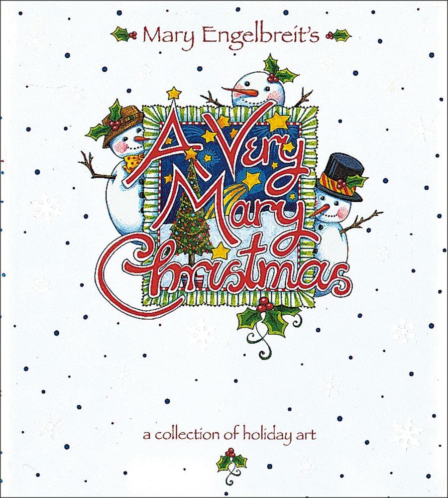 a very mary christmas a collection of holiday art mary