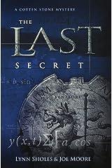 The Last Secret (The Cotten Stone Mysteries) Paperback