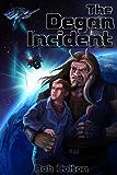 The Degan Incident (Galactic Conspiracies Book 1)