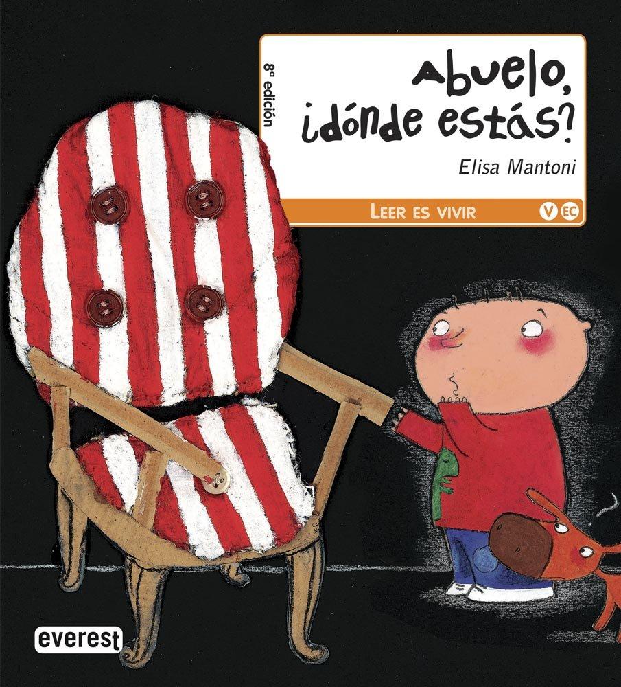 Abuelo, ¿dónde estás? (Leer es vivir): Amazon.es: Mantoni Elisa ...