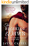 The Breaking Dawn (The Kingdom of Mercia Book 1)