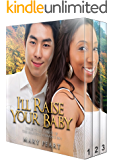 I'll Raise Your Baby (BWAM Interracial Romance Book 1)