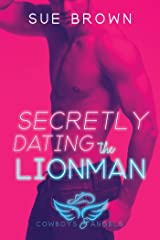 Secretly Dating the Lionman (Cowboys and Angels Book 2) Kindle Edition