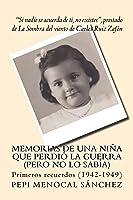 Memorias De Una Niña Que Perdió La Guerra (pero