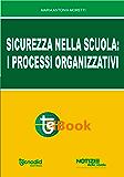 Sicurezza nella scuola: i processi organizzativi