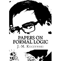 Papers on Formal Logic
