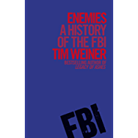 Enemies: A History of the FBI
