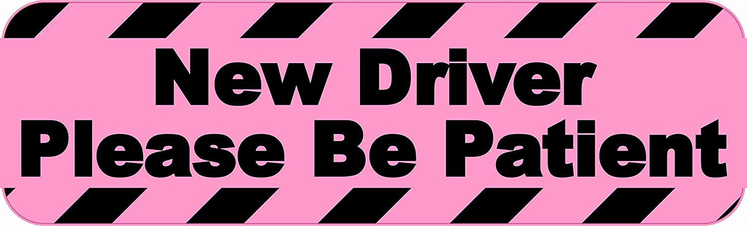 10 inches by 3 inches StickerTalk New Driver Please Be Patient Vinyl Sticker