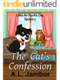 The Cat's Confession (Libby the Psychic Dog Book 5)