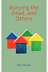 Burying the Dead, and Others Kindle Edition