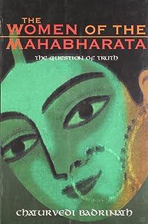 WOMEN OF THE MAHABHARATA-THE QUESTION OF TRUTH 01 Edition price comparison at Flipkart, Amazon, Crossword, Uread, Bookadda, Landmark, Homeshop18