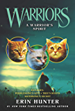 Warriors: A Warrior's Spirit (Warriors Novella)