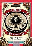 O Clube dos suicidas (Novelas Imortais)