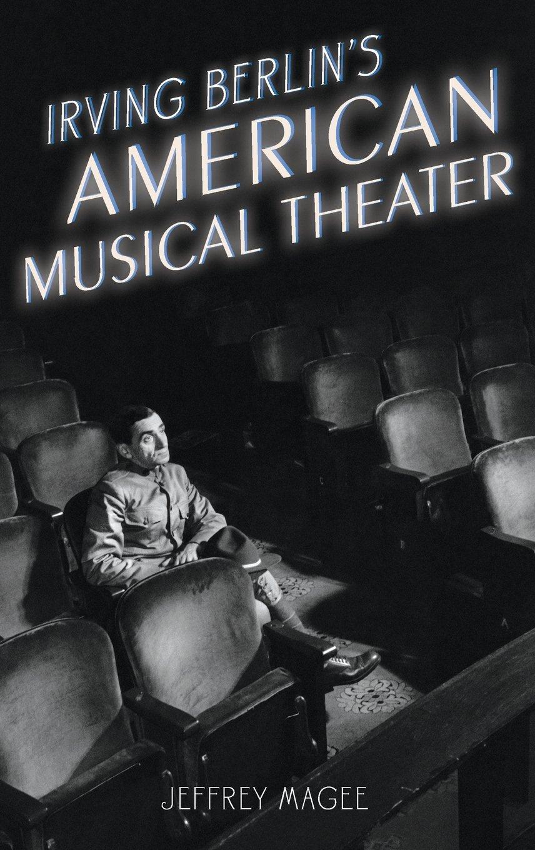Irving Berlin's American Musical Theater (Broadway Legacies) pdf