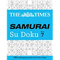 The Times Samurai Su Doku 7: 100 extreme puzzles for the fearless Su Doku warrior