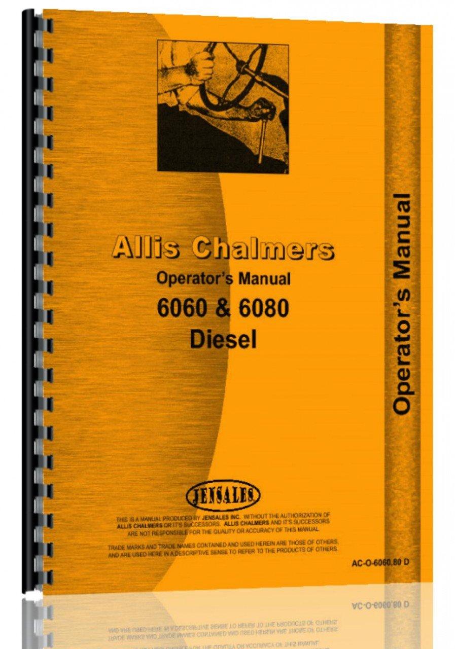 Download ALLIS CHALMERS 6060 Diesel Operators Manual pdf