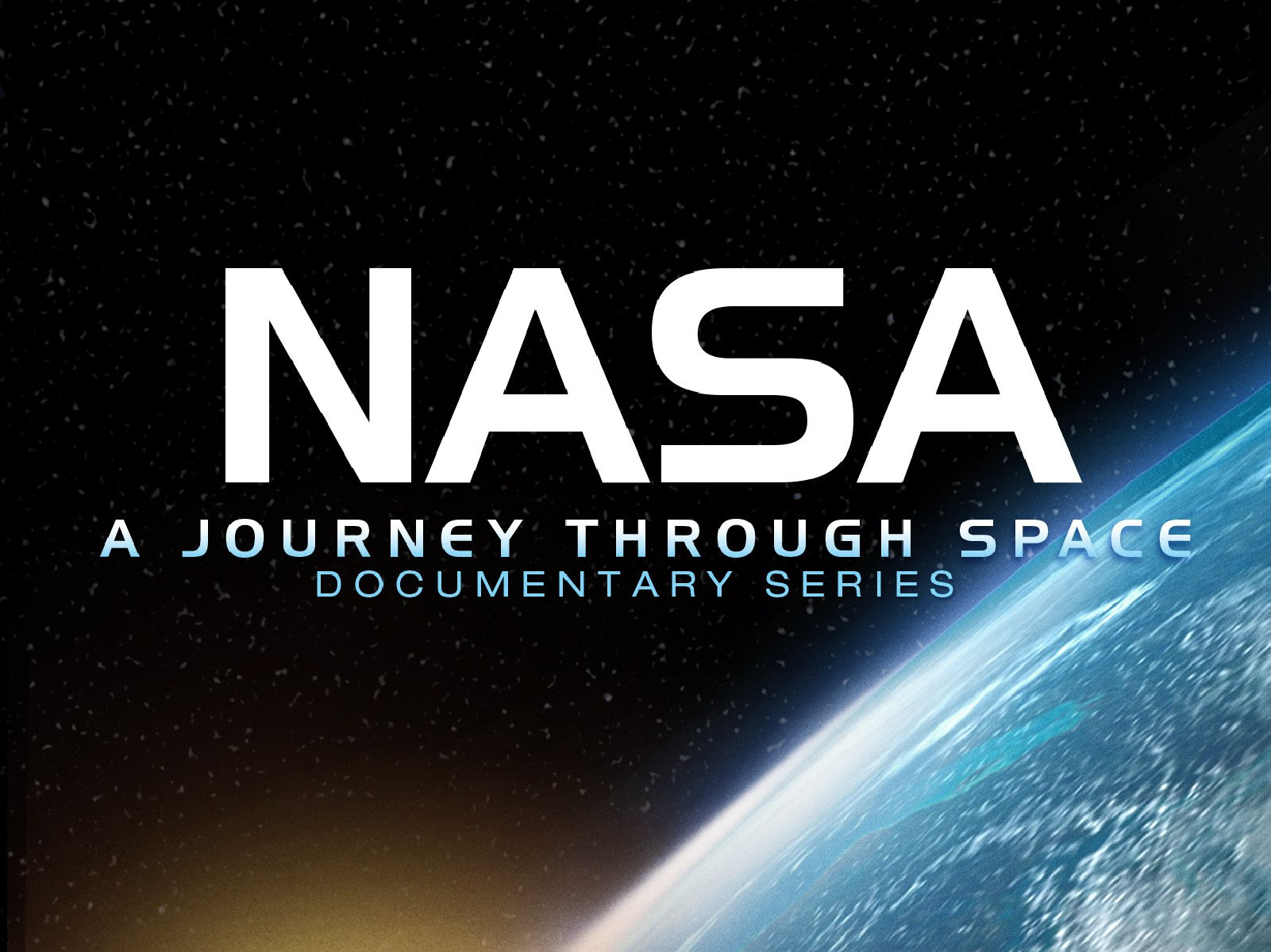 NASA: A Journey Through Space - Season 1