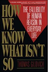How We Know What Isn't So: Fallibility of Human Reason in Everyday Life (English Edition) eBook Kindle