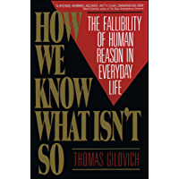 How We Know What Isn't So: Fallibility of Human Reason in Everyday Life (English Edition)