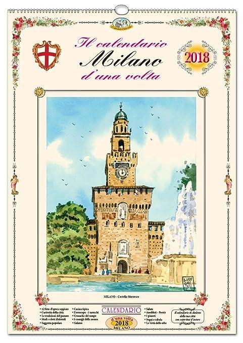 Calendario Milano.Il Calendario D Una Volta Di Milano In Dialetto