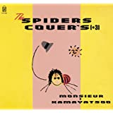 THE SPIDERS COVER'S[+3](紙ジャケット仕様)