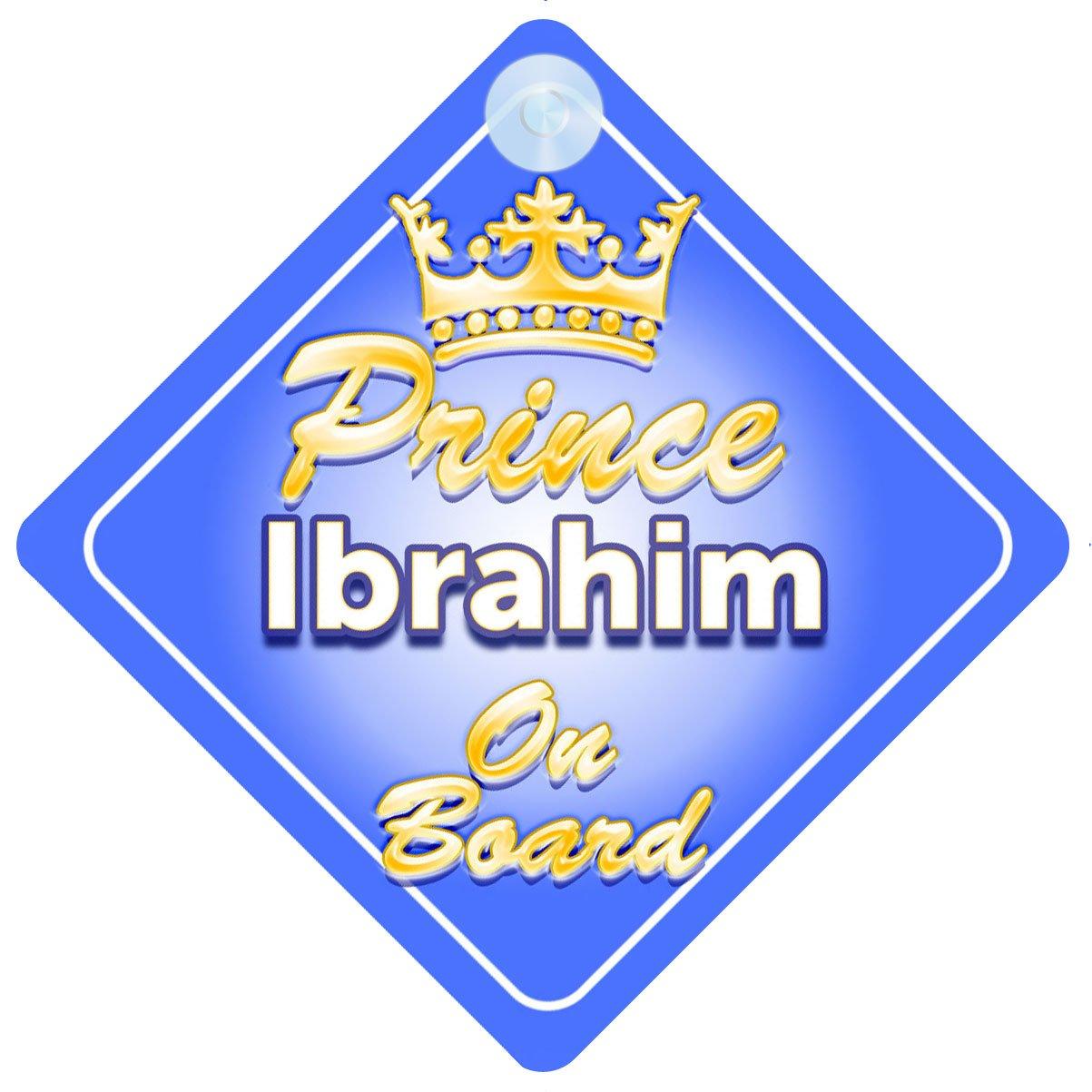 Crown Prince Ibrahim on Board Personnalisé pour bébé/enfant garçons voiture Panneau mybabyonboard UK