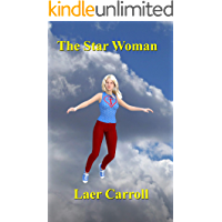The Star Woman (Confederation Tales Book 4)