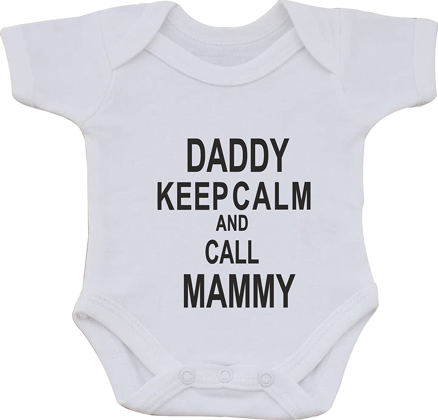 DADDY KEEP CALM AND CALL MAMMY FUNNY HUMOUR COTTON WHITE BABY VEST OR BIB (first size bib)