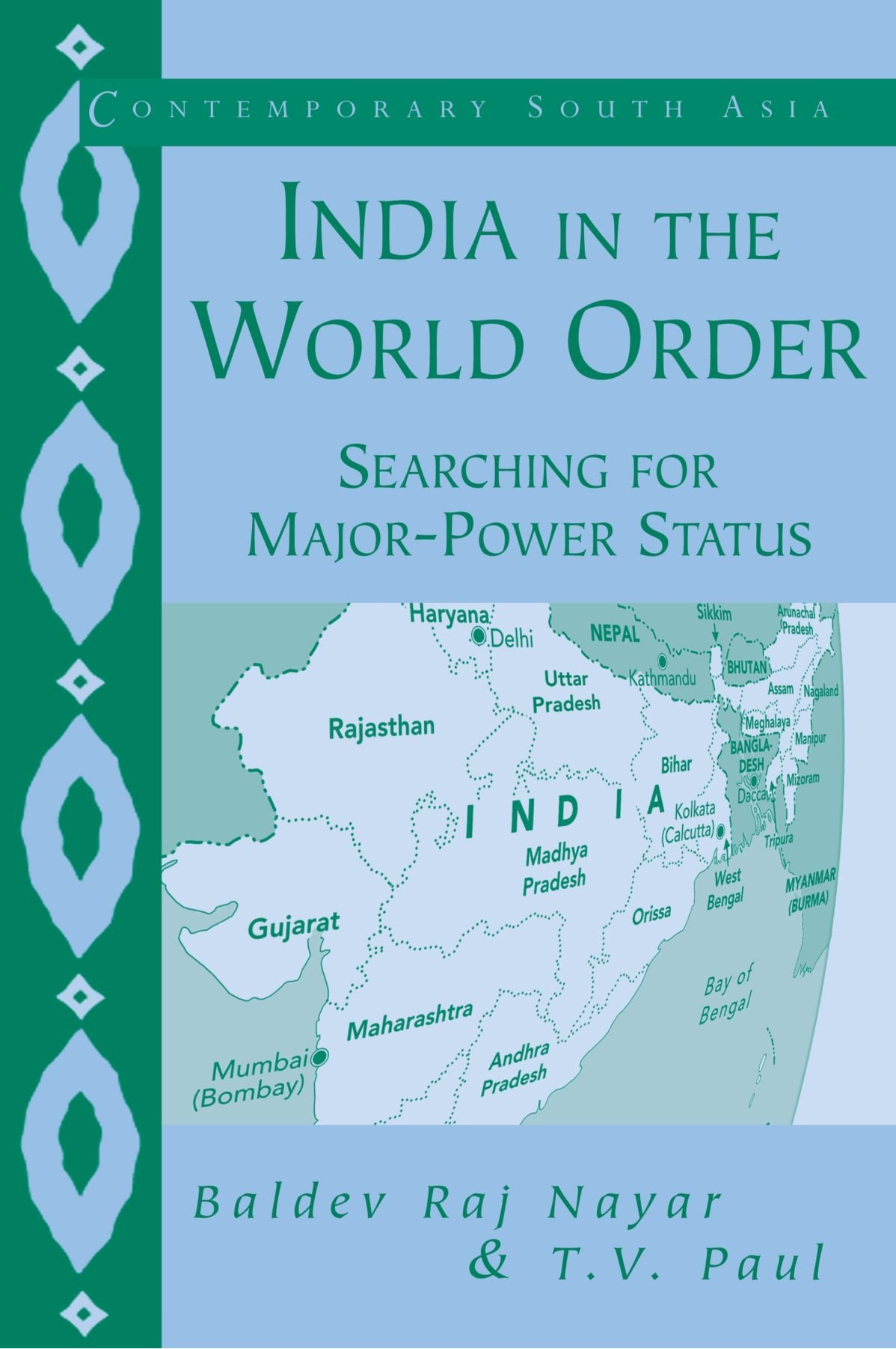 Download India in the World Order: Searching for Major-Power Status (Contemporary South Asia) ebook